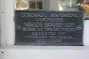 Coronado House Historical Landmark where L. Frank Baum wrote Oz Books.