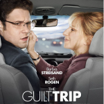 The Guilt Trip Movie Poster Courtesy of Paramount Pictures